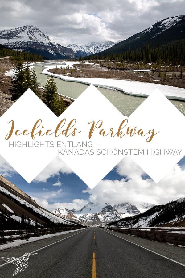 Icefields Parkway Sehenswürdigkeiten und Highlights Kanada Roadtrip Westen